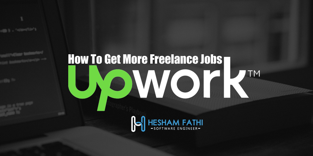 How to get more freelance jobs on Upwork ?